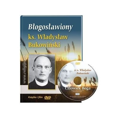 Błogosławiony ks. Władysław Bukowiński. Książeczka z filmem DVD, Jacek Laskowski
