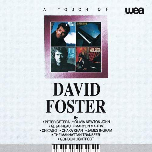 A TOUCH OF DAVID FOSTER - David Foster (Płyta CD)