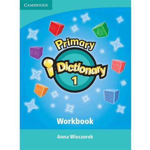 Primary i-Dictionary Level 1 Starters Workbook and CD-ROM - Anna Wieczorek (2015)