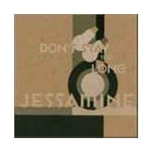 Don't Stay Too Long - Jessamine (Płyta CD)
