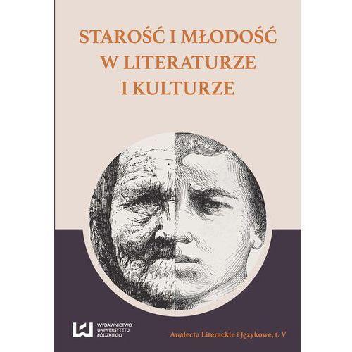 Starość i młodość w literaturze i kulturze, oprawa miękka