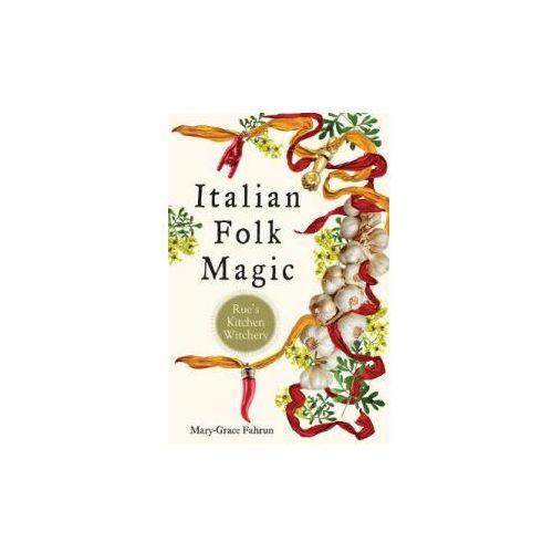 Italian Folk Magic (9781578636181)