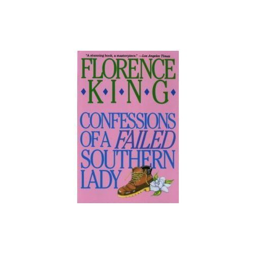 Confessions of a Failed Southern Lady (9780312050634)