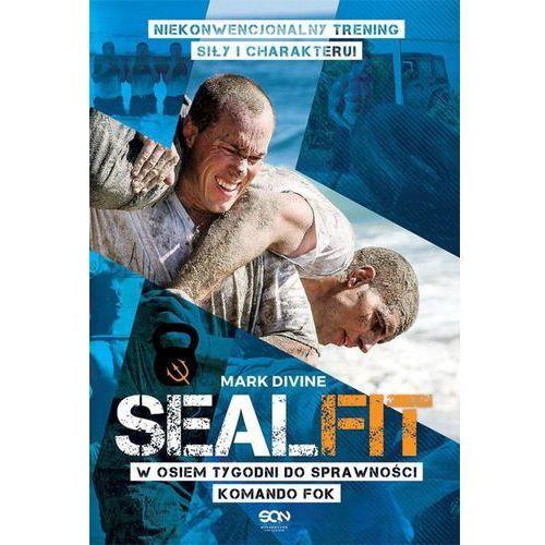 SEALFIT W 8 tygodni do sprawności Komando Fok - Mark Divine, oprawa miękka
