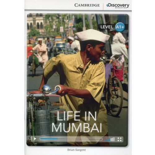 Life in Mumbai. Cambridge Discovery Education Interactive Readers (z kodem) (2014)
