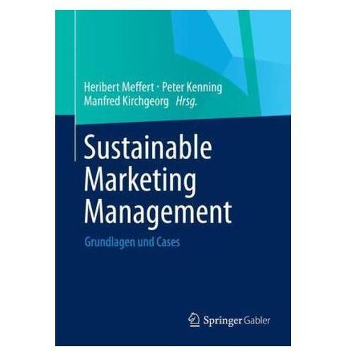 Sustainable Marketing Management Grundlagen Und Cases