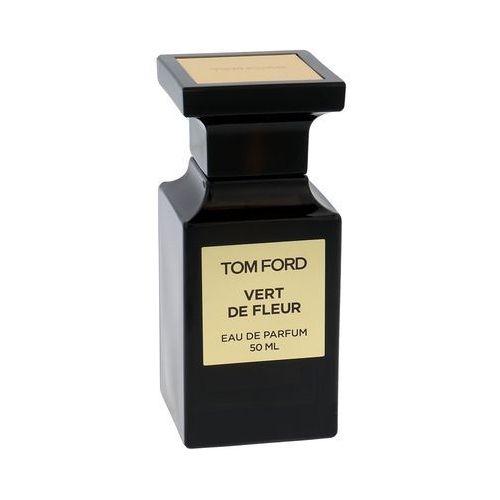 TOM FORD Vert de Fleur woda perfumowana 50 ml unisex