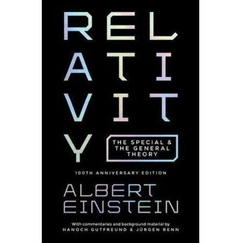 RELATIVITY 8211 THE SPECIAL AND THE
