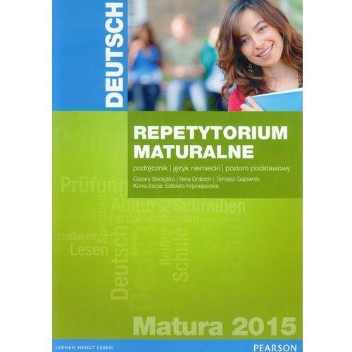Pearson Repetytorium Maturalne 2015. Język Niemiecki. Poziom Podstawowy (9788378820642)