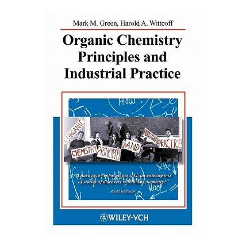 Organic Chemistry Principles and Industrial Practice (9783527302895)