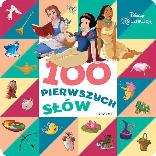 Disney Księżniczka 100 pierwszych słów - Praca zbiorowa, oprawa kartonowa