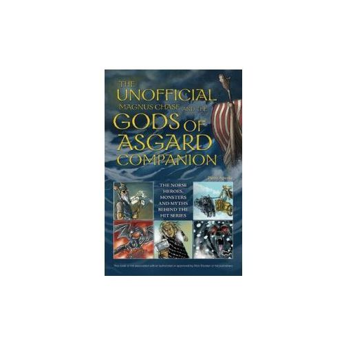 Unofficial Magnus Chase and the Gods of Asgard Companion (9781612434827)