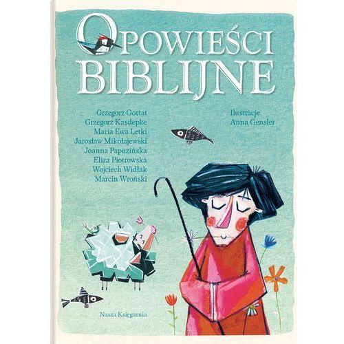 Opowieści biblijne - Wysyłka od 3,99 - porównuj ceny z wysyłką, oprawa twarda