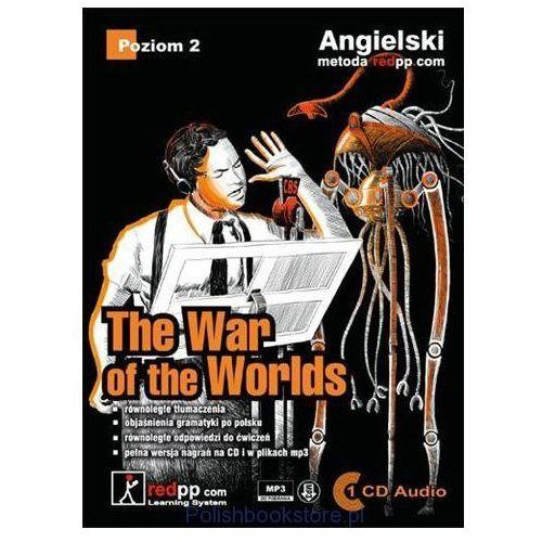 The War of the Worlds. Język angielski opowiadanie poziom 2. Książka z płytą CD MP3 [Jacek Szela]