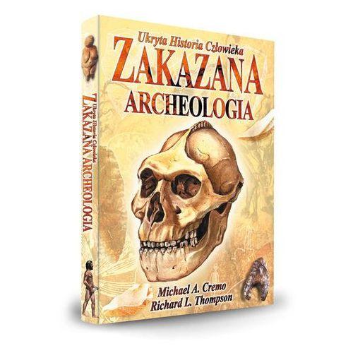 Zakazana Archeologia Ukryta Historia Człowieka (2018)