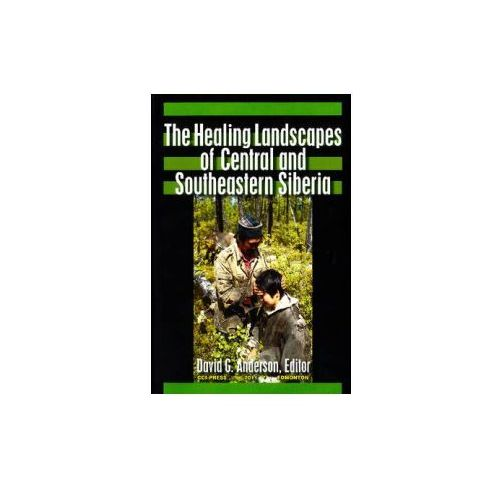 Healing Landscapes of Central and Southeastern Siberia (9781896445588)