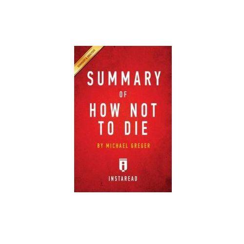 Summary Of How Not To Die, Summaries Instaread