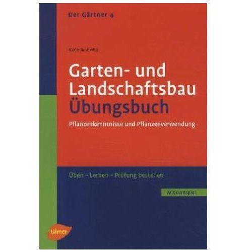 Garten  Und Landschaftsbau, Übungsbuch (9783800176885) 77,45 Zł Die  Pflanzensystematik 4§Pflanzenfamilien, Gattungen, Arten Und Sorten  8§Botanische Zeichen ...