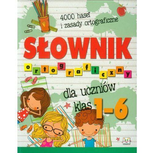 Słownik ortograficzny dla uczniów klas 1-6, AKSJOMAT