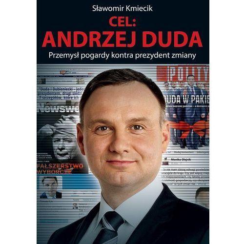 Cel: Andrzej Duda (9788375654486)