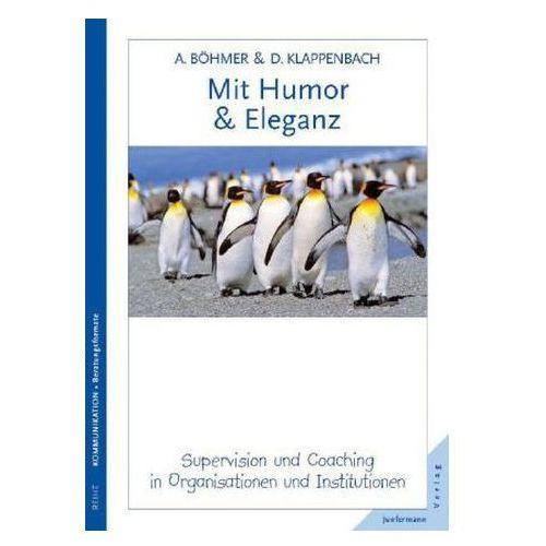 Mit Humor und Eleganz Böhmer, Annegret