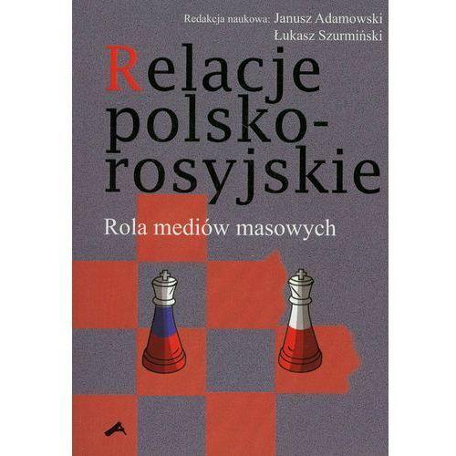 Relacje polsko-rosyjskie. Rola mediów masowych (2009)