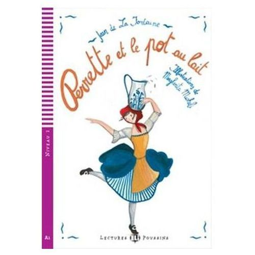 Lectures ELI Poussins - Perrette et le pot au lait + CD Audio (2010)