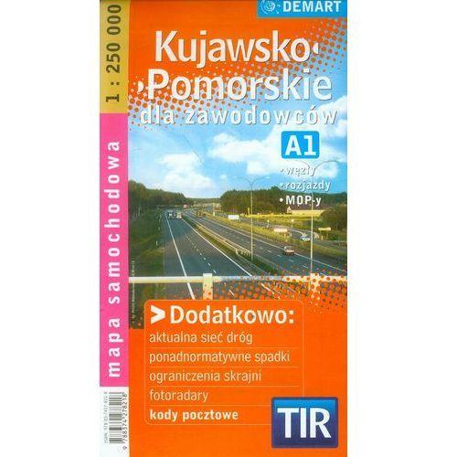 Kujawsko-Pomorskie dla zawodowców TIR mapa samochodowa 1:250 000, oprawa miękka