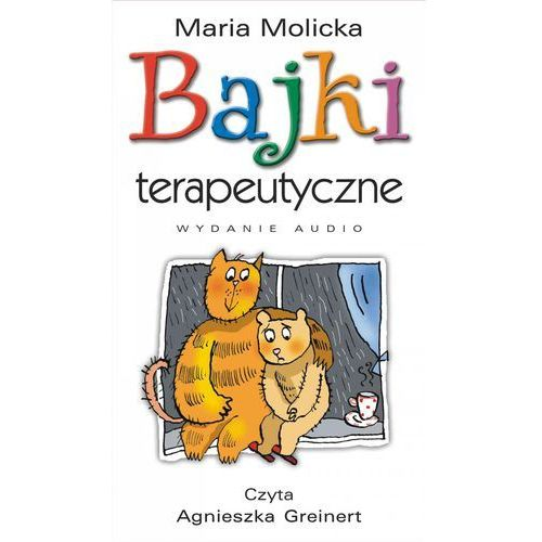 Bajki terapeutyczne 1, Maria Molicka