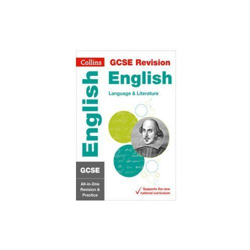 GCSE 9-1 English Language and English Literature All-in-One Revision and Practice