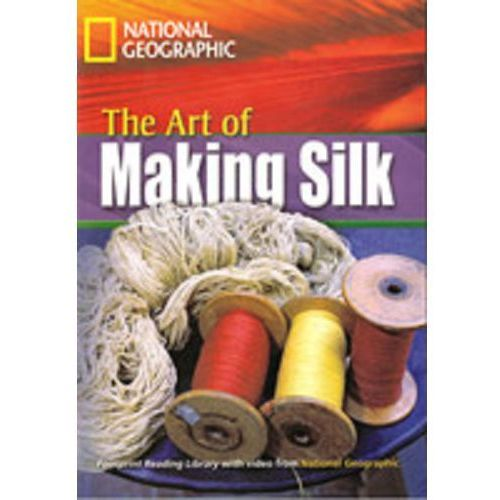 The Footprint Reading Library. The Art of making silk. (24 str.)