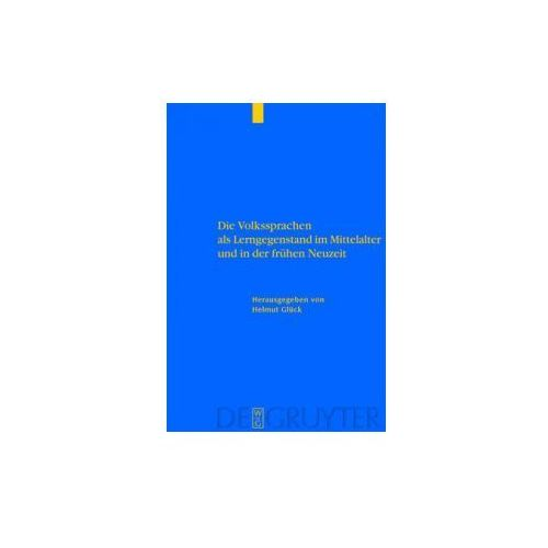 Die Volkssprachen als Lerngegenstand im Mittelalter und in der frühen Neuzeit (9783110175417)