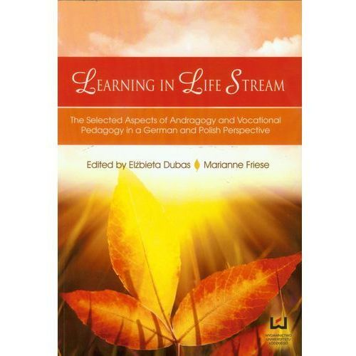 Learning in Life Stream The Selected Aspects (276 str.)