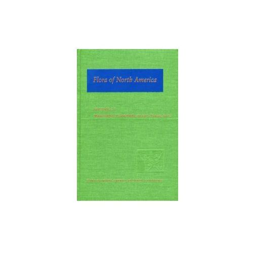 Flora of North America: Volume 4: Magnoliophyta: Caryophyllidae, part 1 (9780195173895)