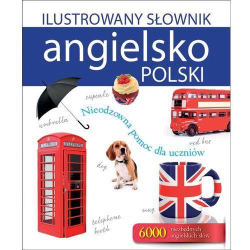 Ilustrowany słownik angielsko-polski - Wysyłka od 3,99 - porównuj ceny z wysyłką (9788327436771)
