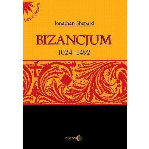 Bizancjum 1024-1492. Darmowy odbiór w niemal 100 księgarniach!
