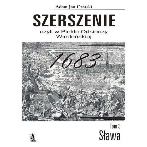 """""""Szerszenie"""" czyli W piekle Odsieczy Wiedeńskiej tom III Sława [E-book], Psychoskok"""