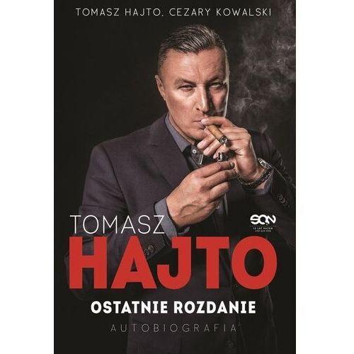 Tomasz hajto. ostatnie rozdanie. autobiografia - tomasz hajto,cezary kowalski (9788382100471)
