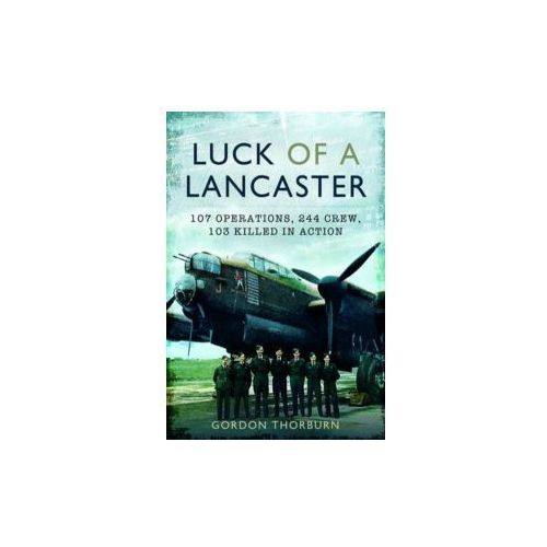 Luck of a Lancaster (9781781590737)