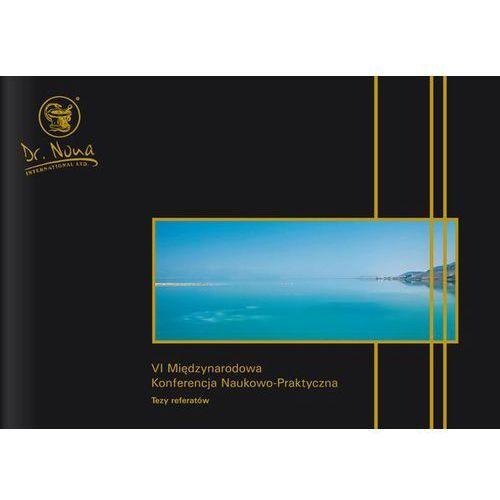 Książka - 'VI Międzynarodowa Konferencja Nauk.-Prakt.'