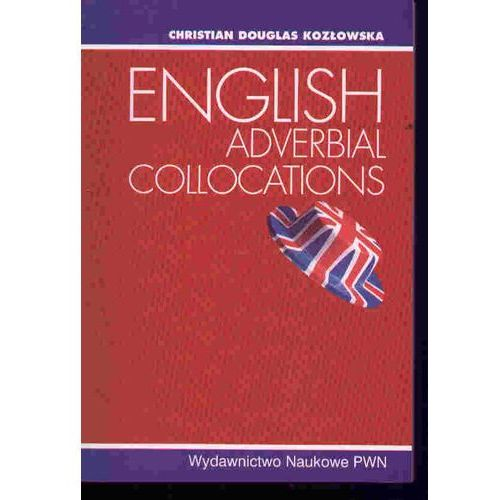 English Adverbial Collocations, Wydawnictwo Naukowe PWN