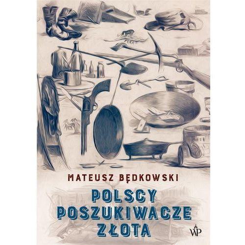 Polscy poszukiwacze złota (416 str.)