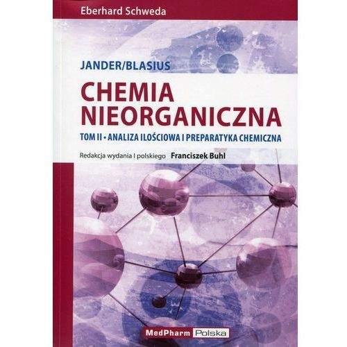 Chemia nieorganiczna tom 2 Analiza ilościowa i preparatyka chemiczna Jander/Blasius, oprawa miękka