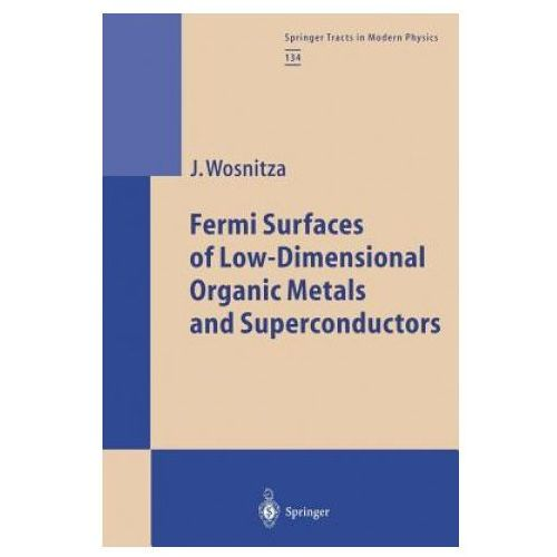 Fermi Surfaces of Low-Dimensional Organic Metals and Superconductors (9783662148457)