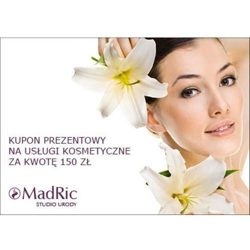 kupon prezentowy na usługi kosmetyczne za kwotę 150 zł. marki Madric