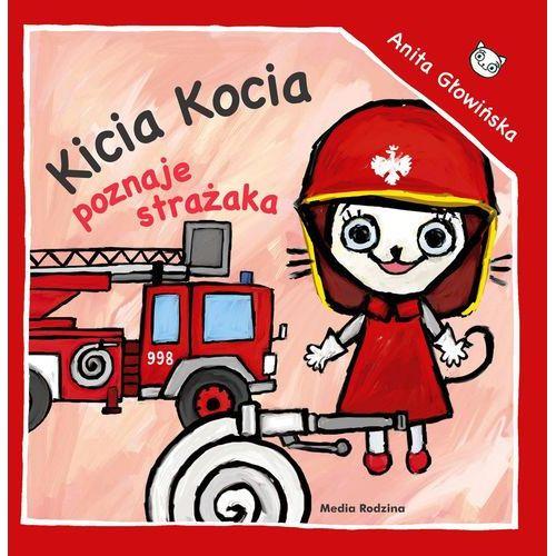 Kicia Kocia poznaje strażaka (24 str.)