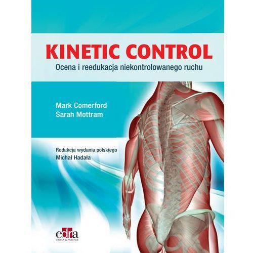 Kinetic Control. Ocena i reedukacja niekontrolowanego ruchu (9788365625182)