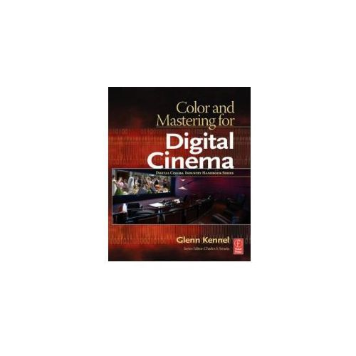Color & Mastering for Digital Cinema