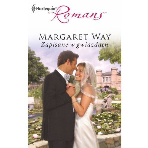 Zapisane w gwiazdach - Margaret Way (153 str.)