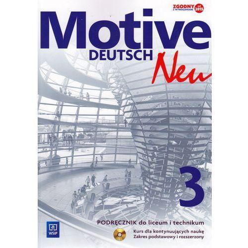 Język niemiecki Motive Deutsch Neu 3 podręcznik LO / Zakres podstawowy i rozszerzony, WSIP